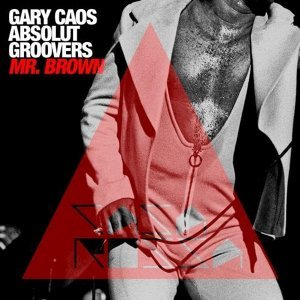 Gary Caos, Absolut Groovers 歌手頭像