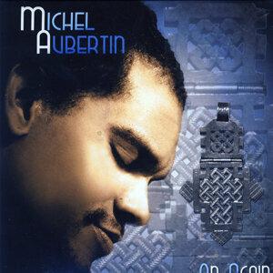 Michel Aubertin 歌手頭像