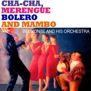Belmonte And His Orchestra 歌手頭像