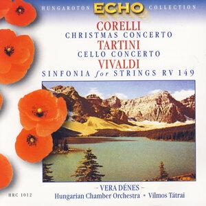Vilmos Tátrai, Margit Bardócz, Vera Dénes, Hungarian Chamber Orchestra, Vilmos Tátrai
