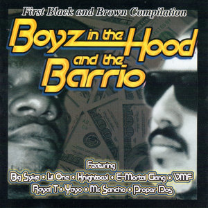 Boyz in the Hood and the Barrio 歌手頭像