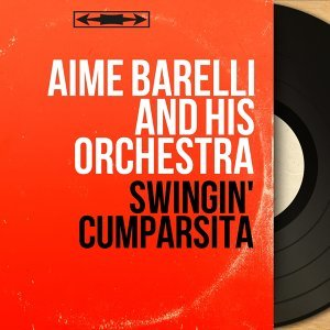 Aimé Barelli And His Orchestra 歌手頭像
