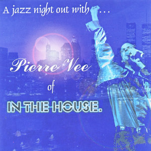 Pierre Vee of In The House 歌手頭像