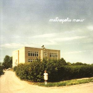 Metropolis Now 歌手頭像