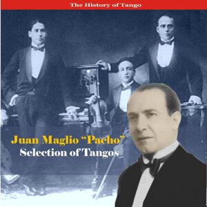 """Juan Maglio """"Pacho"""" & His Orchestra"""