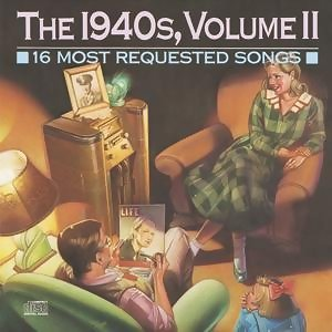 16 Most Requested Songs Of The 1940'S, Volume II 歌手頭像