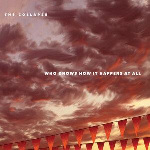 The Collapse 歌手頭像