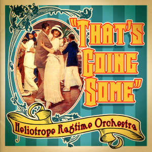 Heliotrope Ragtime Orchestra 歌手頭像
