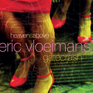 Eric Vloeimans' Gatecrash