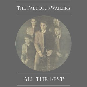 The Fabulous Wailers 歌手頭像