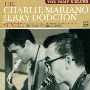 The Charlie Mariano & Jerry Dodgion Sextet 歌手頭像