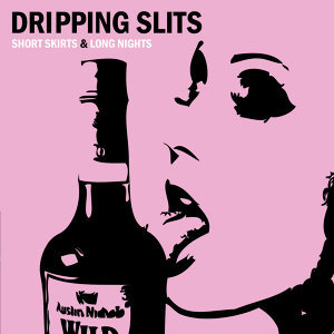Dripping Slits