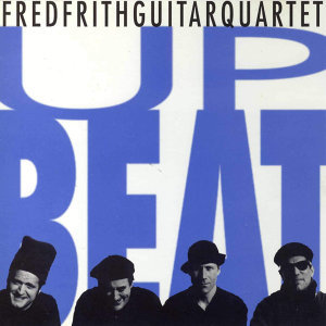 Fred Frith Guitar Quartet