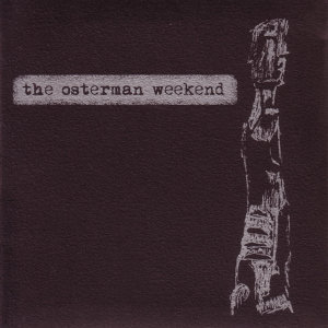 The Osterman Weekend 歌手頭像