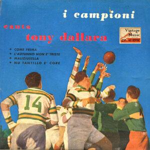 Tony Dallara & I Campioni