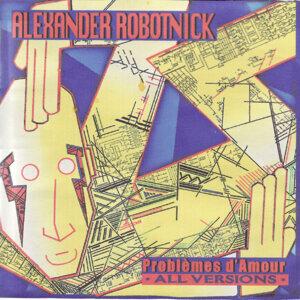 Alaxander Robotnick 歌手頭像
