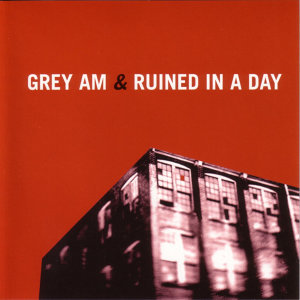 Grey AM & Ruined In A Day 歌手頭像