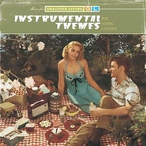 Instrumental Themes For Young Lovers (Music For Gracious Living Volume 2) 歌手頭像