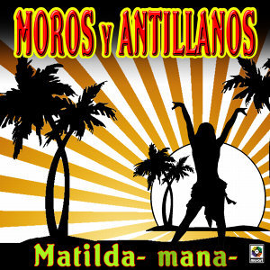 Moros Y Antillanos 歌手頭像