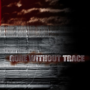 Gone Without Trace 歌手頭像