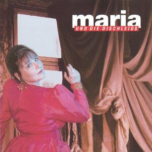 Maria & die Dischleids 歌手頭像