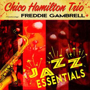 Chico Hamilton Trio feat. Freddie Gambrell 歌手頭像