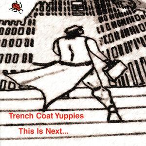 Trench Coat Yuppies 歌手頭像