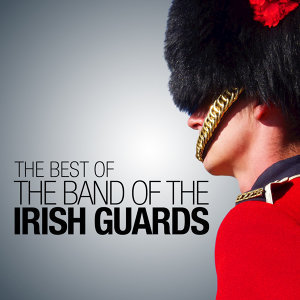 The Band of the Irish Guards 歌手頭像
