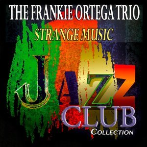 The Frankie Ortega Trio 歌手頭像
