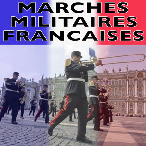 Marches Militaires Francaises 歌手頭像