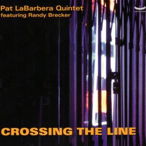 Pat LaBarbera Quintet Featuring Randy Brecker 歌手頭像