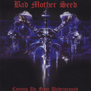 Bad Mother Seed 歌手頭像