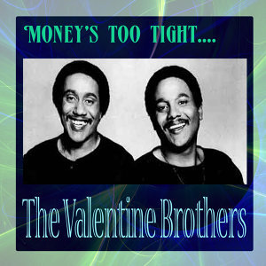 The Valentine Brothers