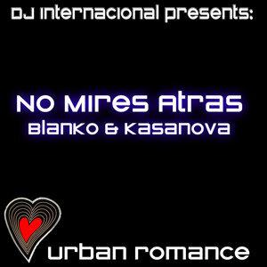 DJ Internacional Presents: Blanko & Kasanova 歌手頭像