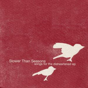 Slower Than Seasons 歌手頭像