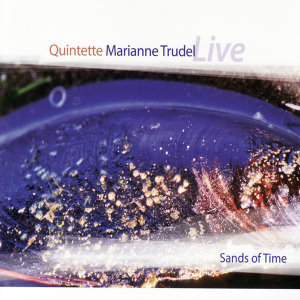 Marianne Trudel Quintette