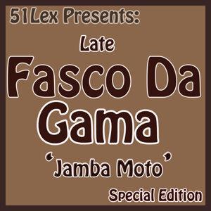 Late Fasco Da Gama 歌手頭像