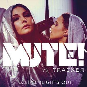 Mute! vs. Tracker 歌手頭像