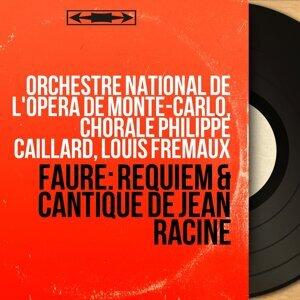 Orchestre national de l'Opéra de Monte-Carlo, Chorale Philippe Caillard, Louis Frémaux 歌手頭像