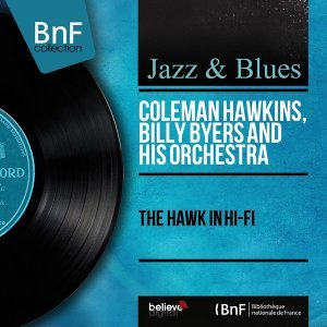 Coleman Hawkins, Billy Byers and His Orchestra 歌手頭像