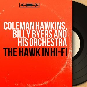 Coleman Hawkins, Billy Byers and His Orchestra