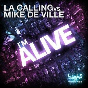 L.A. Calling vs. Mike De Ville アーティスト写真