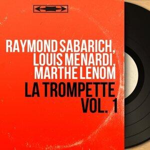 Raymond Sabarich, Louis Menardi, Marthe Lenom 歌手頭像