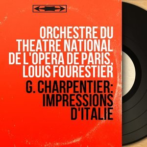 Orchestre du Théâtre national de l'Opéra de Paris, Louis Fourestier