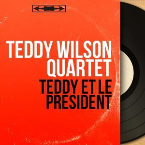 Teddy Wilson Quartet