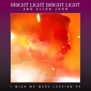 Bright Light Bright Light and Elton John