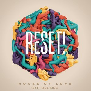 Reset! feat. Paul King