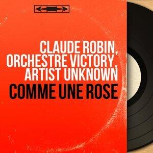 Claude Robin, Orchestre Victory, Artist Unknown 歌手頭像
