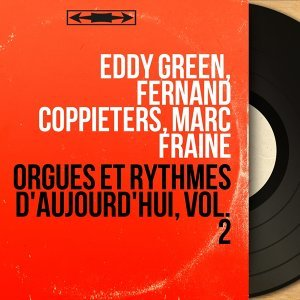 Eddy Green, Fernand Coppieters, Marc Fraine 歌手頭像