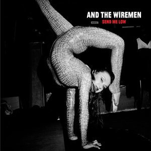 And The Wiremen 歌手頭像